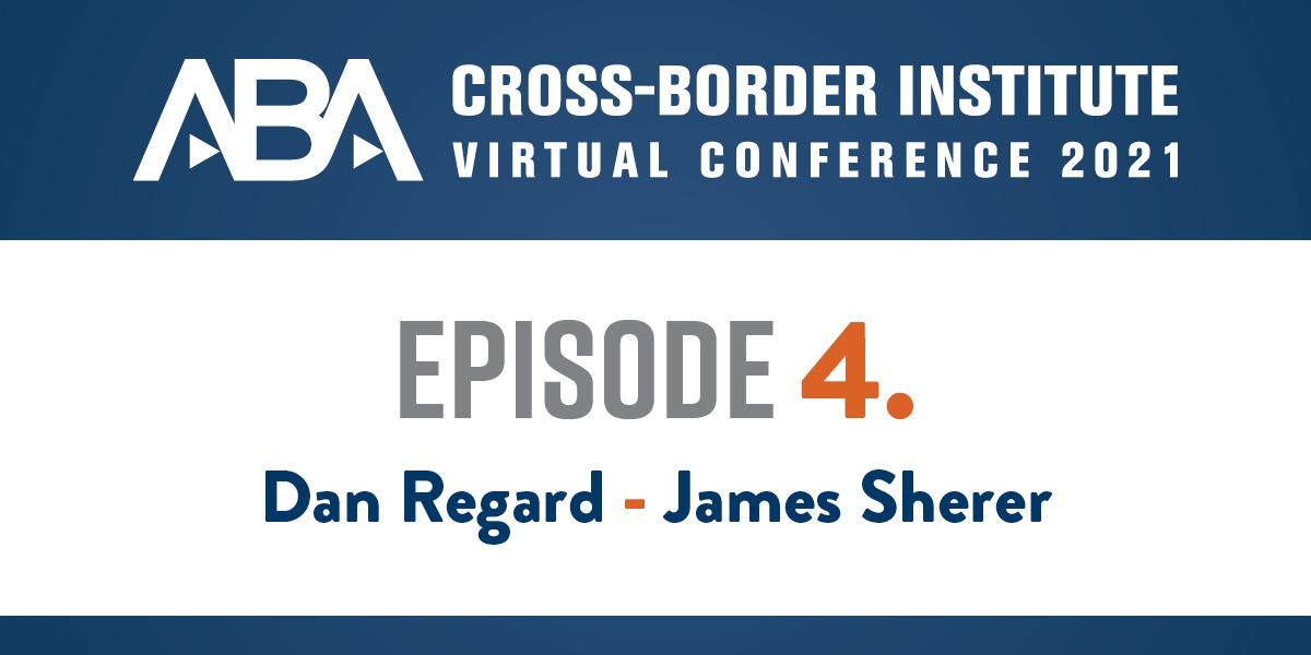 James Sherer, Dan Regard, iDiscovery Solutions, ABA Cross-Border Institute, ABA Cross-Border Institute virtual conference, virtual conference